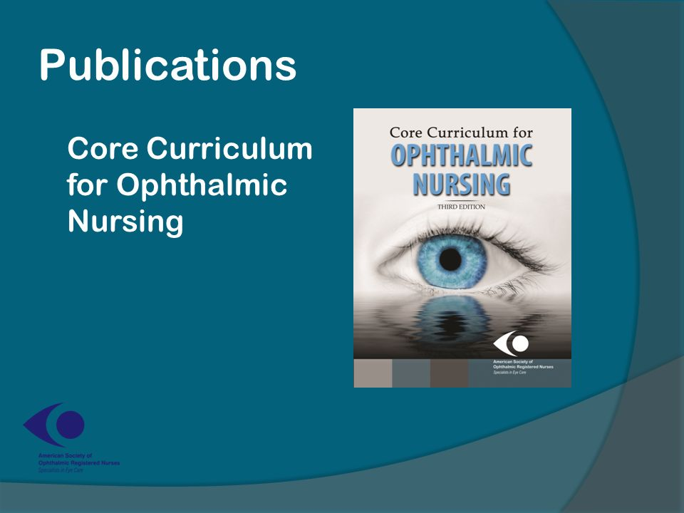 Publications Core Curriculum for Ophthalmic Nursing