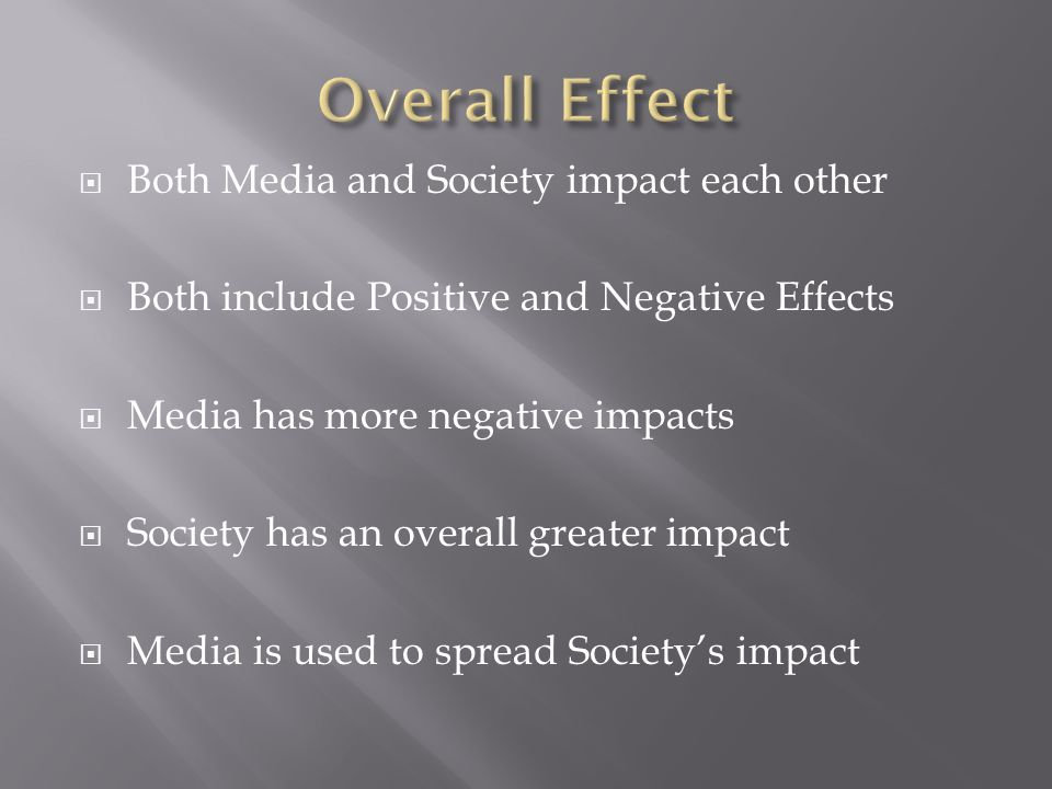 what is the impact of media on society