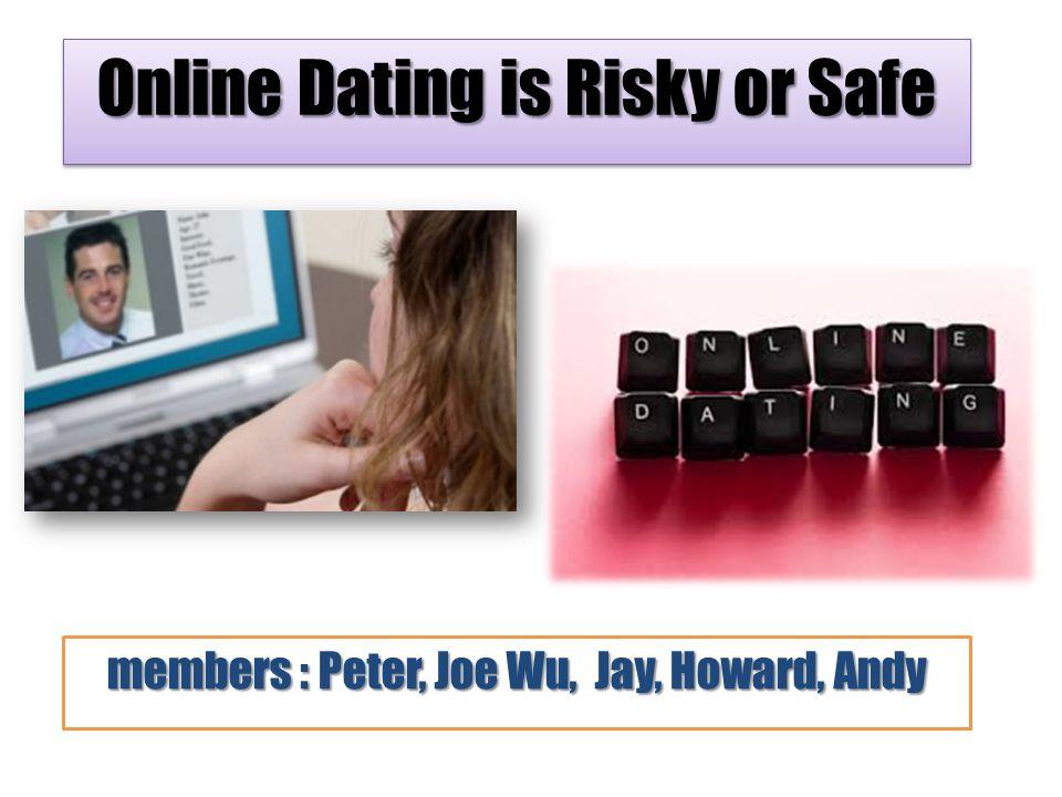 Online dating safe or risky ppt