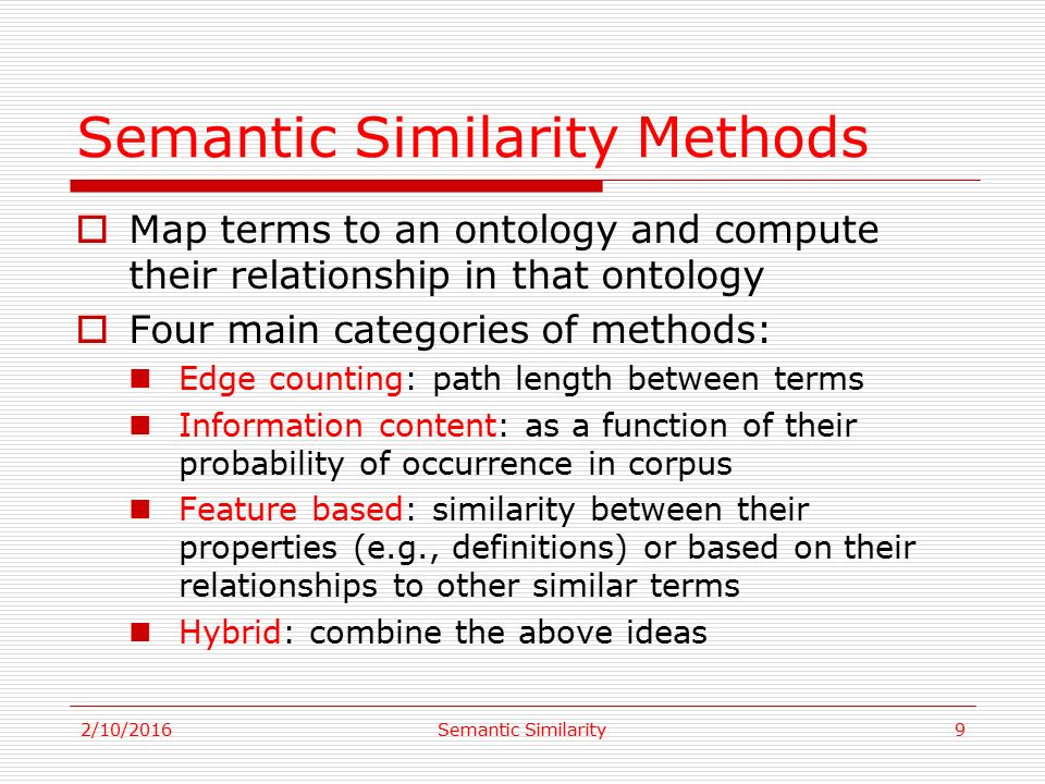 2/10/2016Semantic Similarity1 Semantic Similarity Methods in