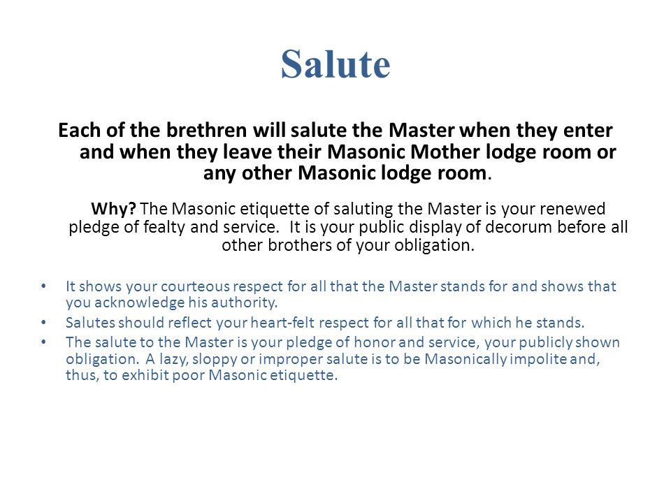 Masonic Etiquette Adapted From Masonic_Lodge_Of_Education com By