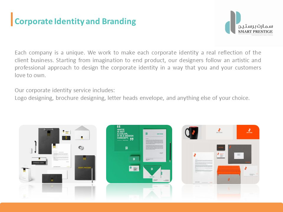 Corporate Identity and Branding Each company is a unique.