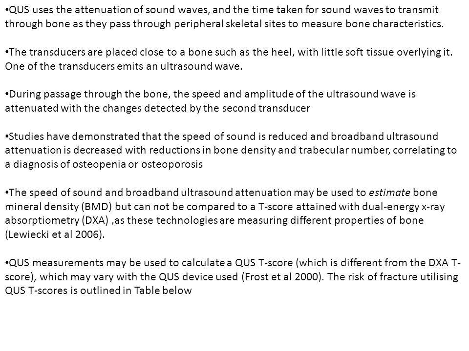 QUANTITATIVE ULTRASOUND (QUS)  What is ultrasound? Sound