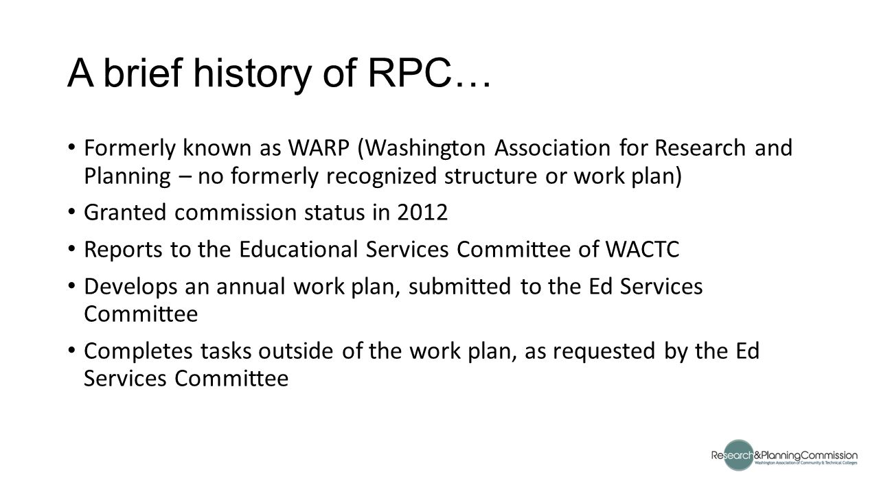 Welcome to RPC!  A brief history of RPC… Formerly known as