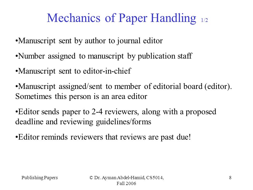 Publishing Papers© Dr  Ayman Abdel-Hamid, CS5014, Fall
