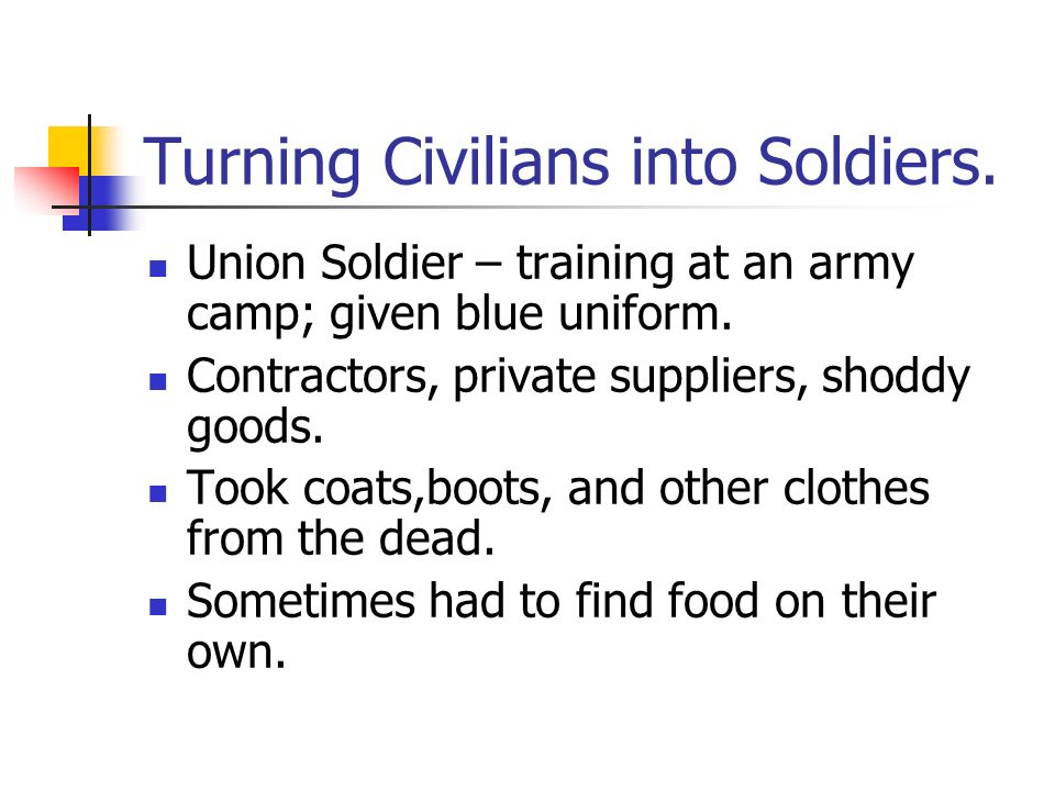 Life in the Army Chapter 16 Section 2  Civilians become