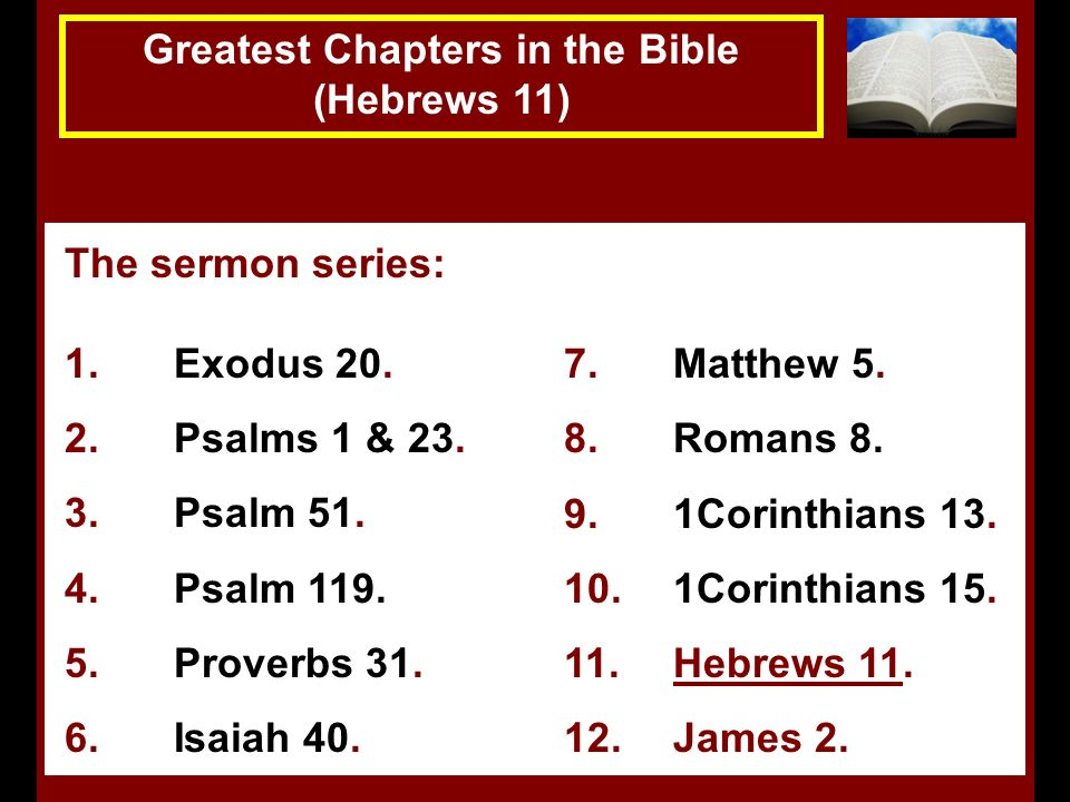 Hebrews 11:1-3 The Greatest Chapters in the Bible (Hebrews