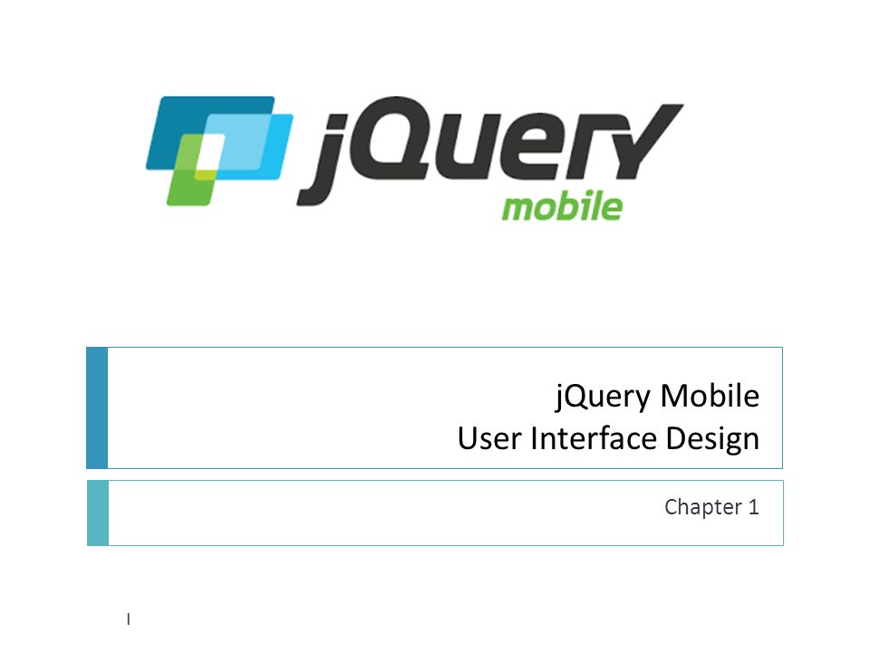 Jquery mobile user interface design chapter 1 1 architecture 2 1 jquery mobile user interface design chapter 1 1 ccuart Image collections