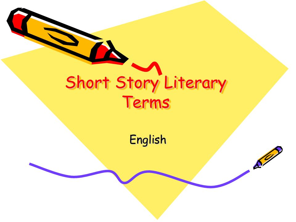 Short Story Literary Terms English