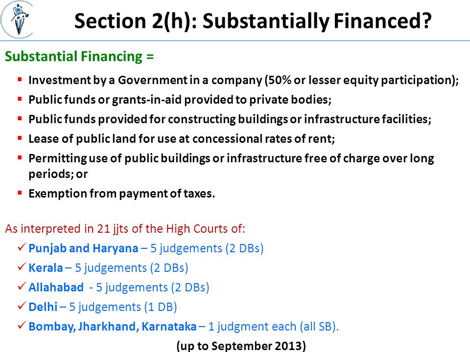 Section 2(h): Substantially Financed.