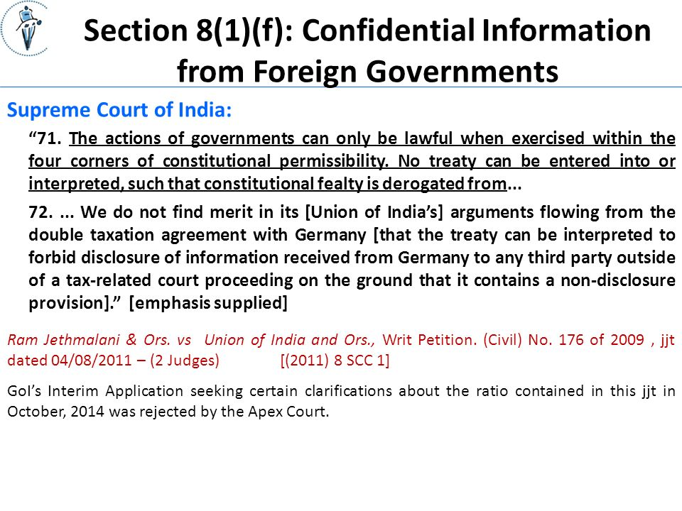 Section 8(1)(f): Confidential Information from Foreign Governments Supreme Court of India: 71.