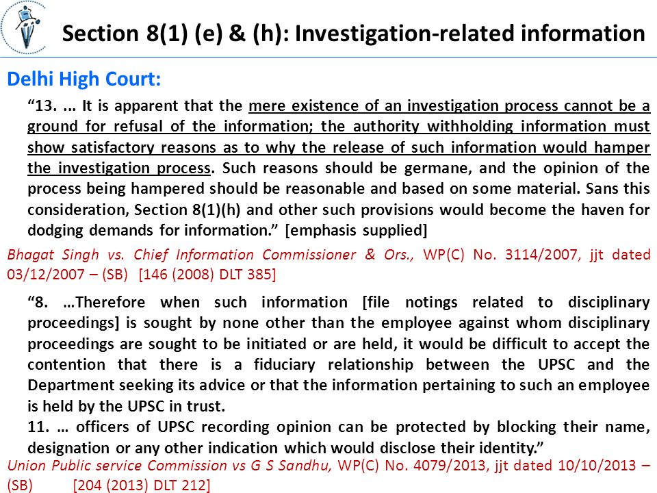 Section 8(1) (e) & (h): Investigation-related information Delhi High Court: