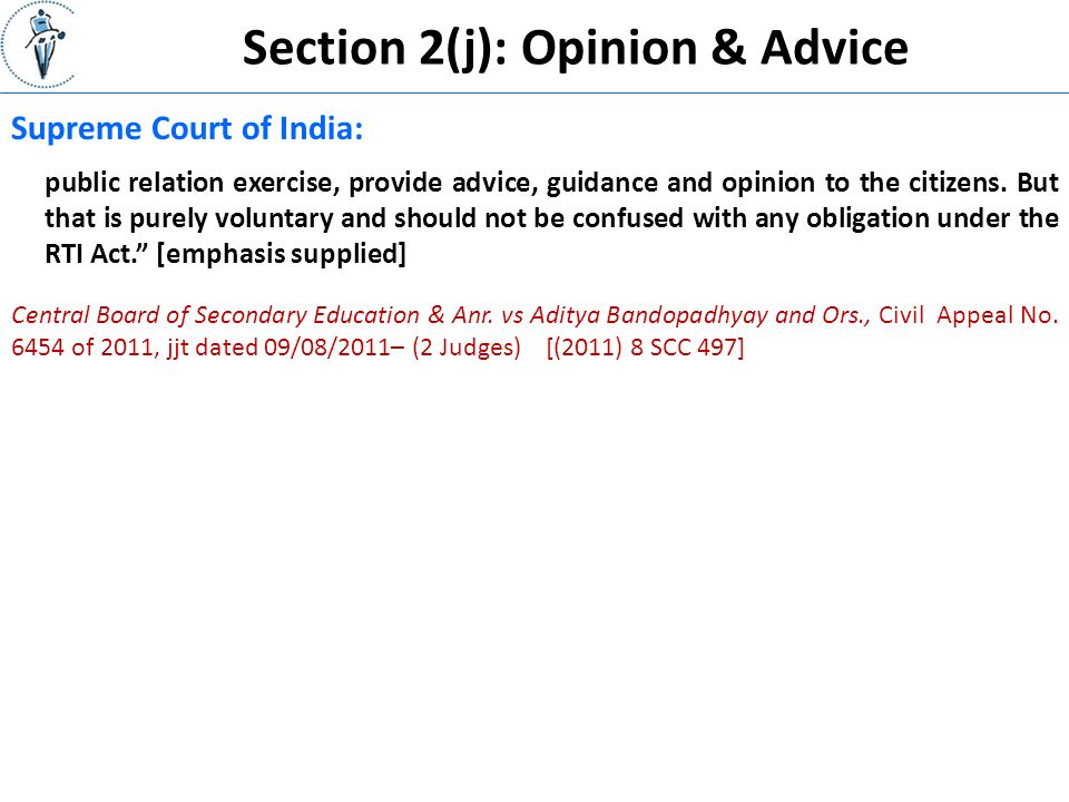 Section 2(j): Opinion & Advice public relation exercise, provide advice, guidance and opinion to the citizens.