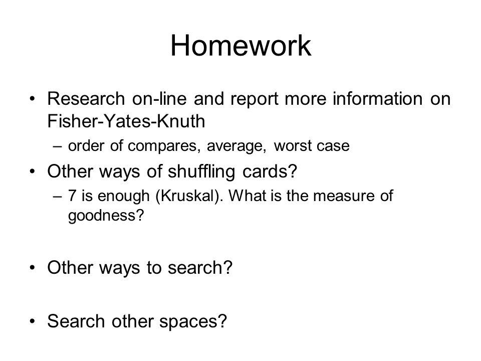 Computability O(n) exercises  Searching  Shuffling Homework