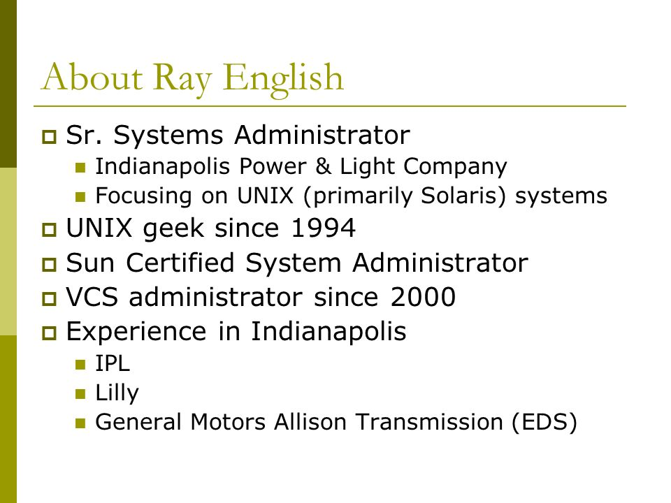 2 About Ray English  Sr. Systems Administrator Indianapolis Power U0026 Light  Company Focusing ...