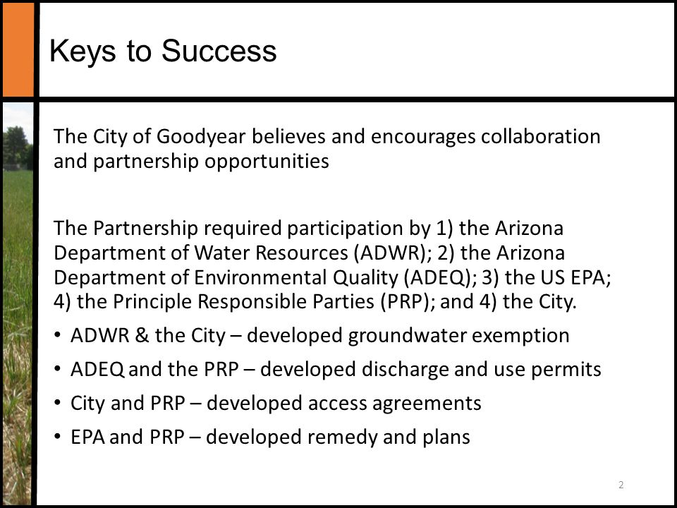 keys to success the city of goodyear believes and encourages collaboration and partnership opportunities the partnership
