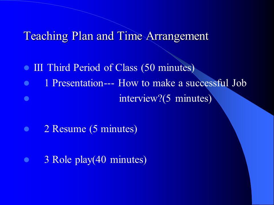 Unit 8 Job Hunting  Teaching Plan and Time Arrangement I