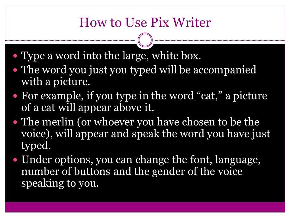 Assistive technology-pixwriter.