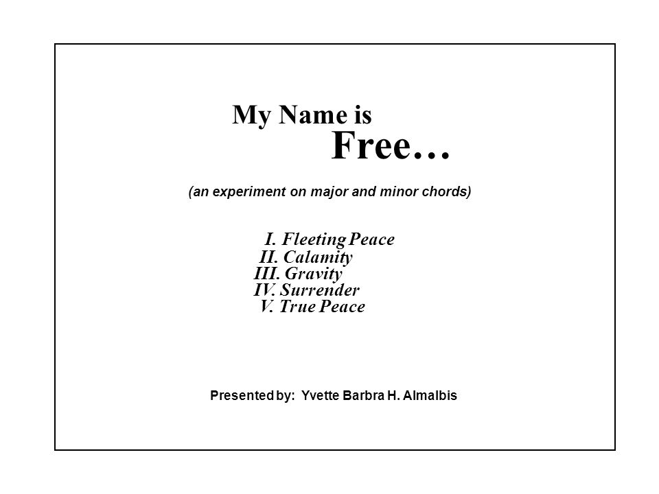 My Name is Free… (an experiment on major and minor chords) I ...