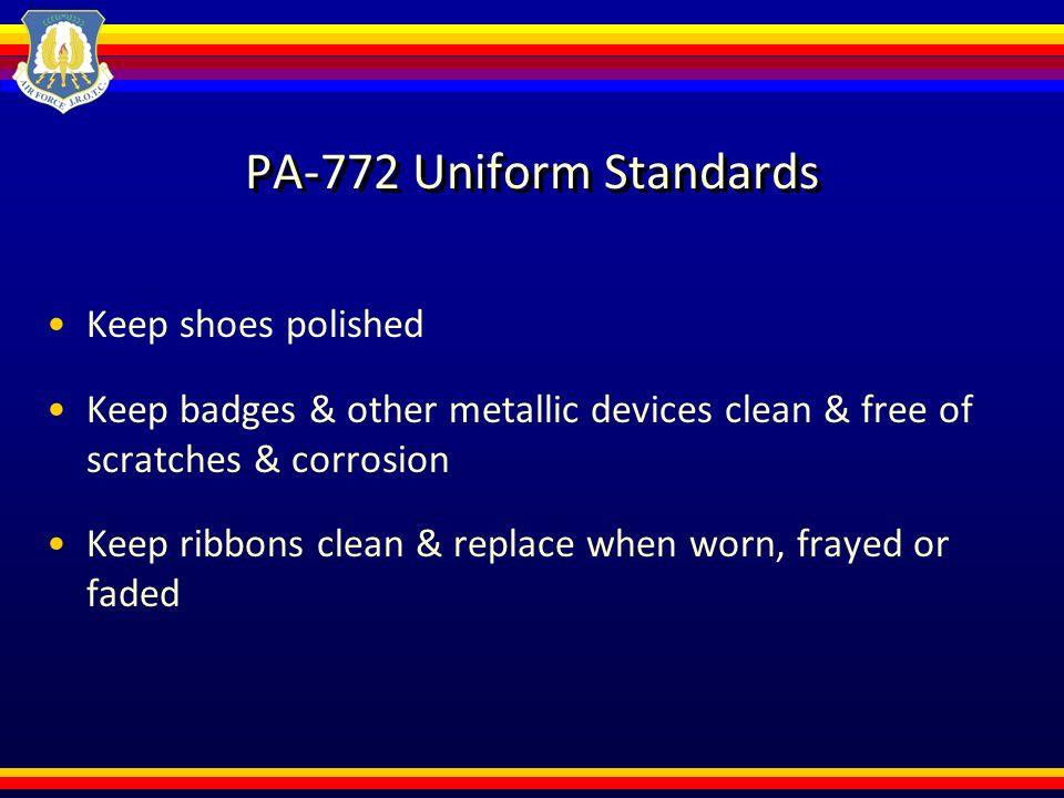 PA-772 Uniform & Appearance Standards  Issued Uniform Uniform for