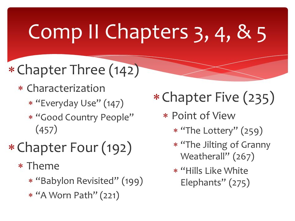 Comp II Short Stories Chapters 3, 4, & 5 Professor Vicky Neal  - ppt