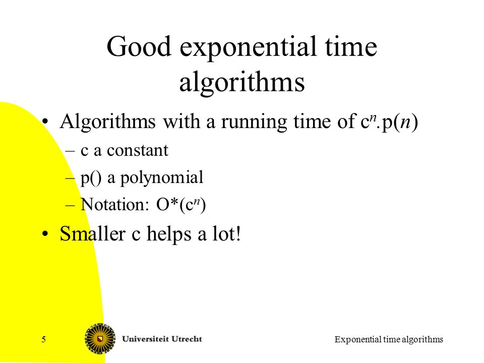 Exponential time algorithms Algorithms and networks  - ppt download