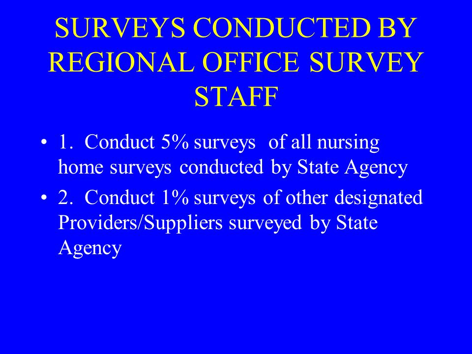 1 surveys conducted by regional office