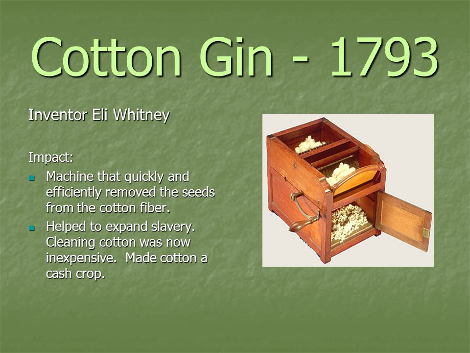 cotton gin inventor eli whitney impact machine that quickly and
