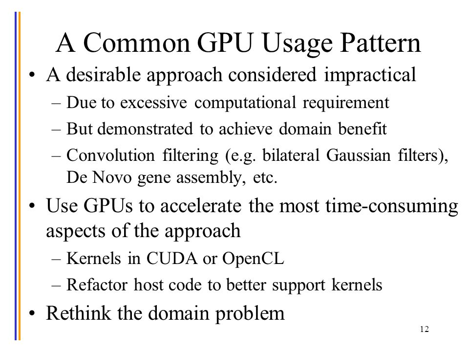 A Common GPU Usage Pattern ©Wen-mei W.