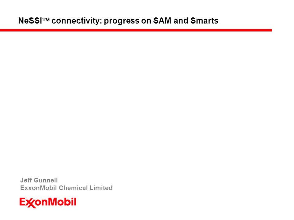 NeSSI  connectivity: progress on SAM and Smarts Jeff