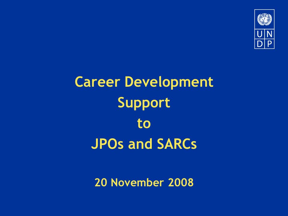 Career Development Support to JPOs and SARCs 20 November ppt download