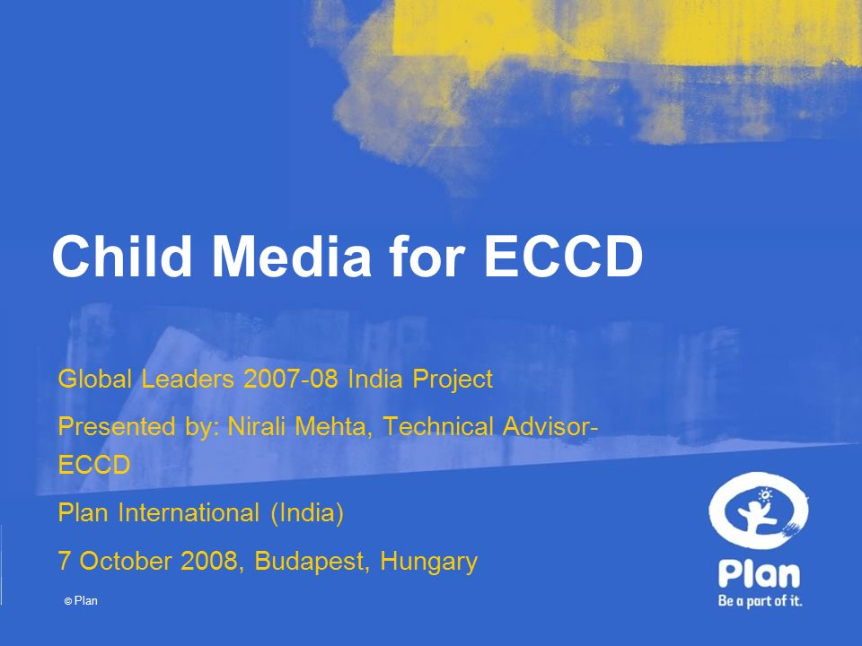 Plan Child Media for ECCD Global Leaders India Project