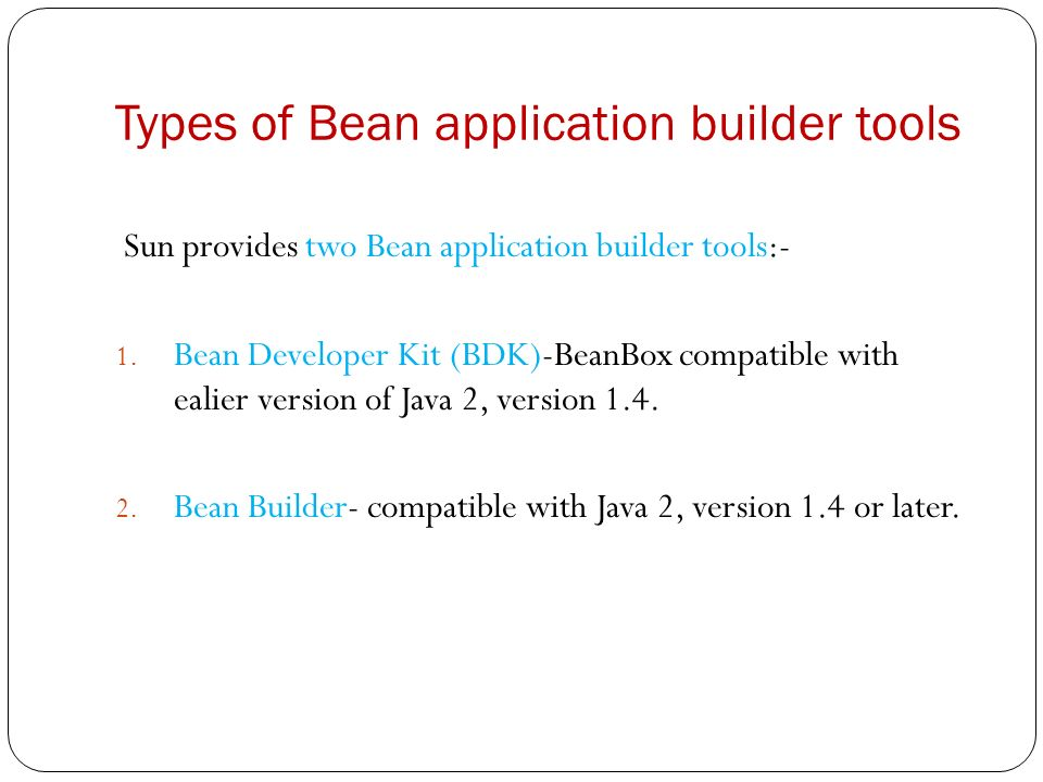 Java Beans THETOPPERSWAY COM  Contents What is a Java Bean