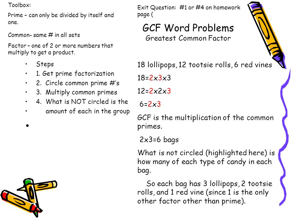 Using LCM and GCF to solve word problems Planner Notes Finish LCM
