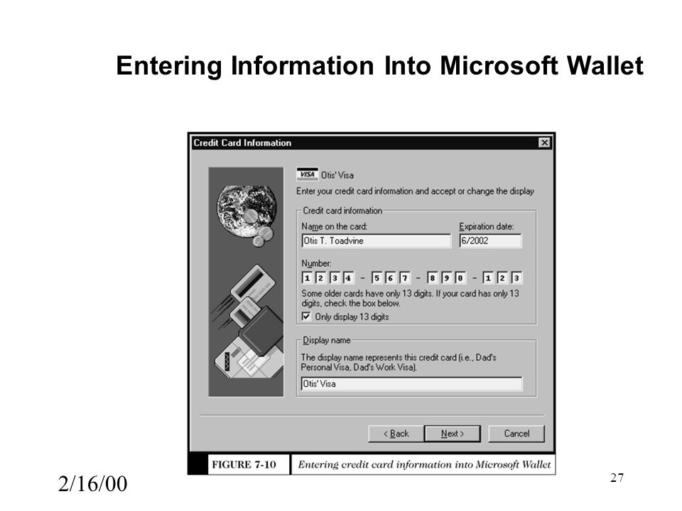 2/16/00 27 Entering Information Into Microsoft Wallet