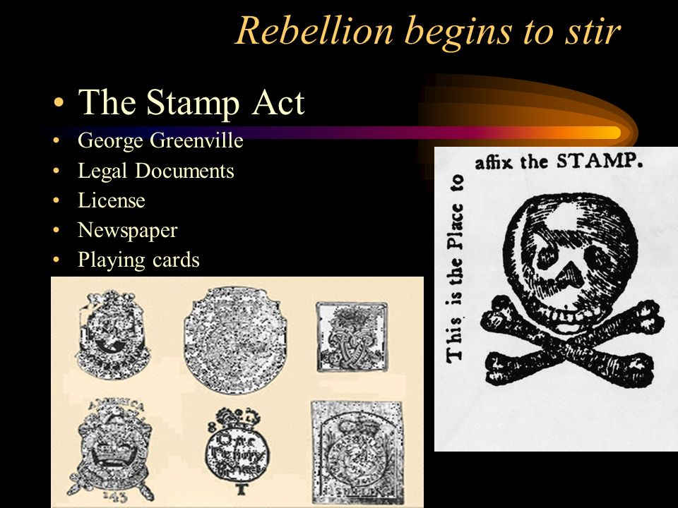 2 Rebellion Begins To Stir The Stamp Act George Greenville Legal Documents License Newspaper Playing Cards