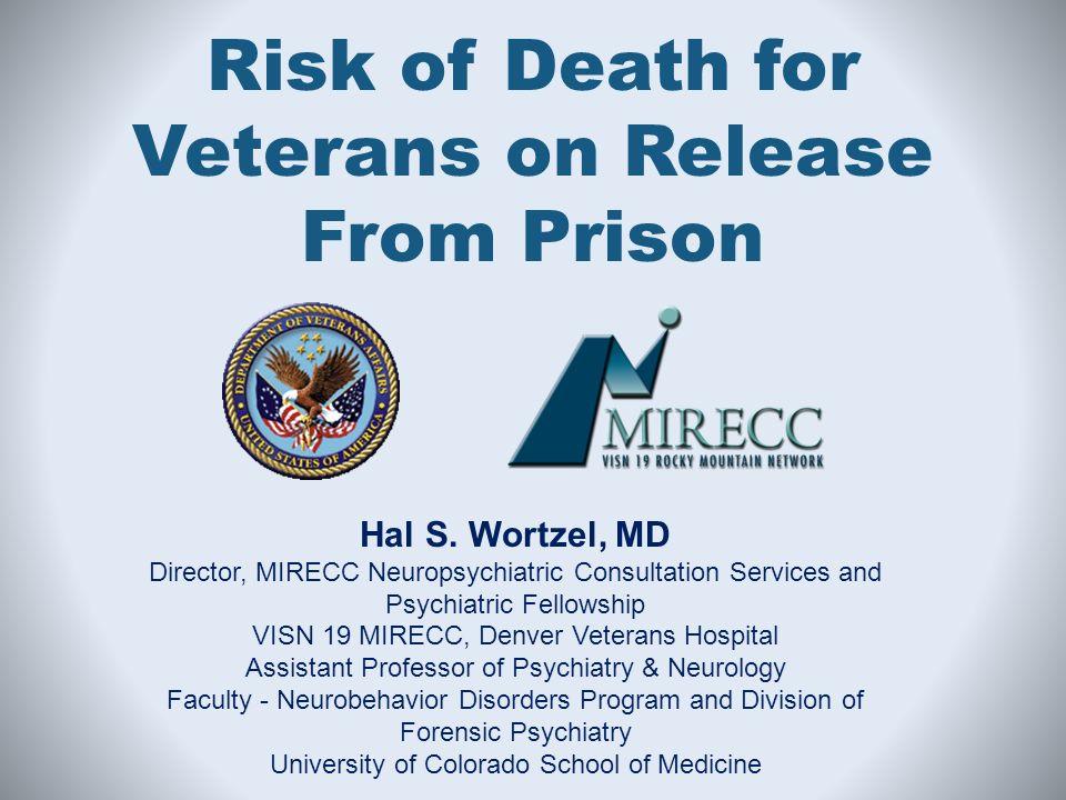 Hal S  Wortzel, MD Director, MIRECC Neuropsychiatric
