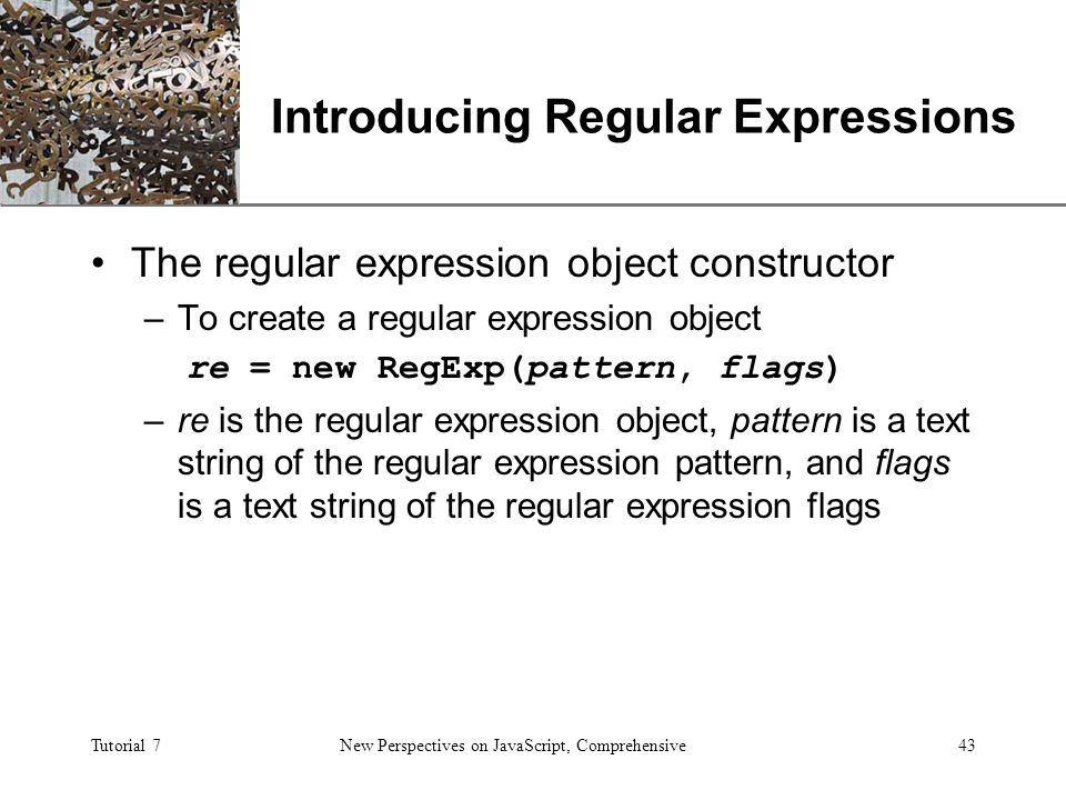 XP Tutorial 7 New Perspectives on JavaScript, Comprehensive