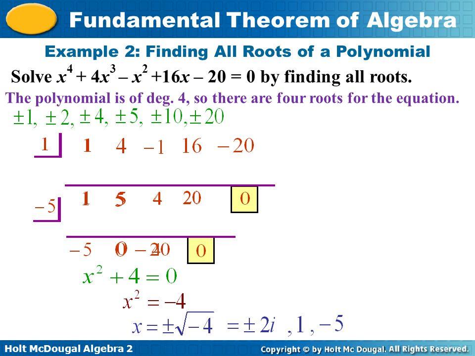Holt Mcdougal Algebra 2 Fundamental Theorem Of Algebra How Do We Use