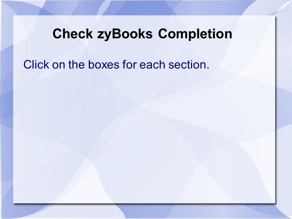 Introduction Chapter 1 1/22/16  Check zyBooks Completion Click on