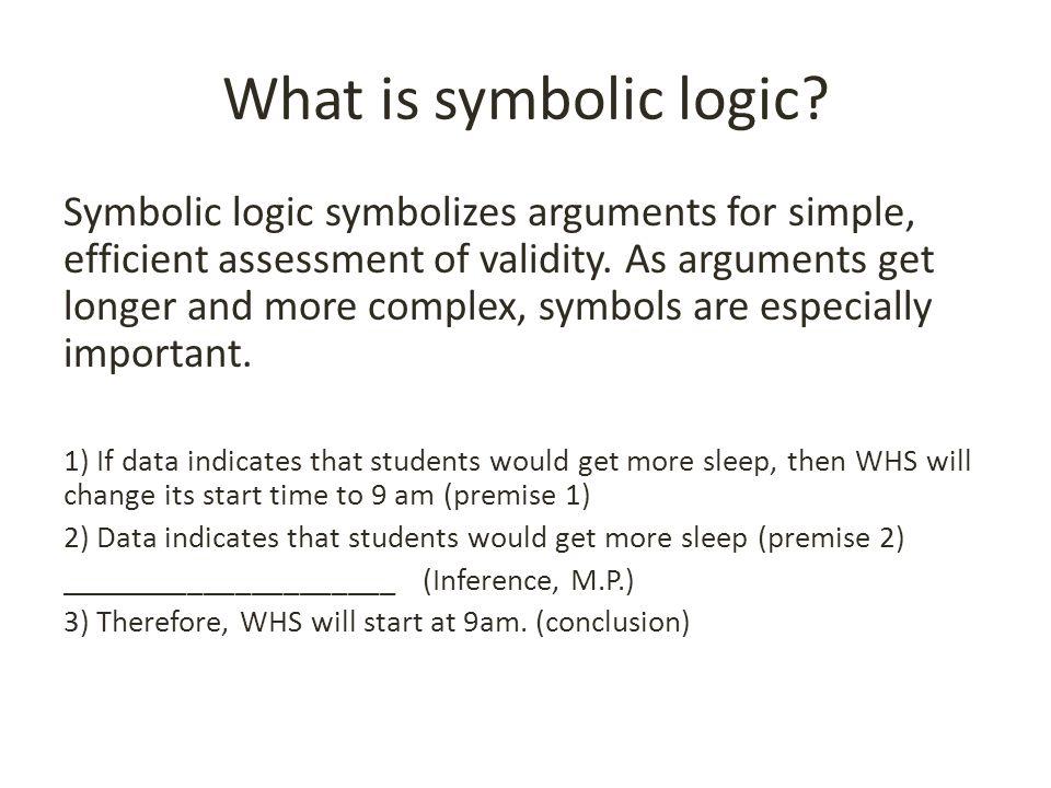 Symbolic Logic V What Is A Logical Argument Logic Is