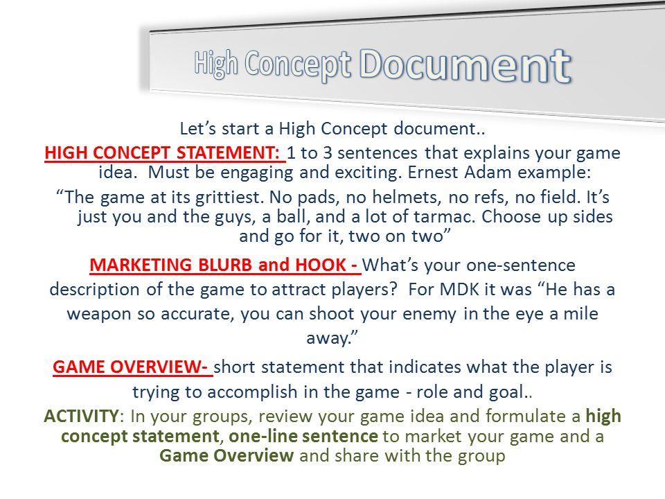 Design Documentation HIGH CONCEPT DOCUMENT What Is Documentation - Game concept document