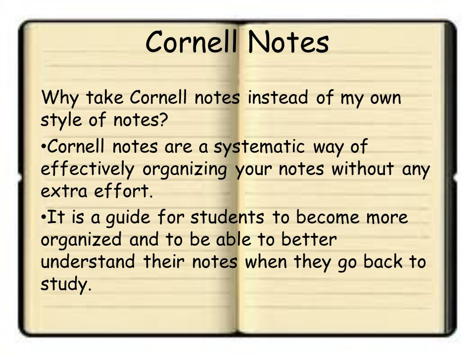 Cornell Notes What are Cornell Notes?? Who came up with