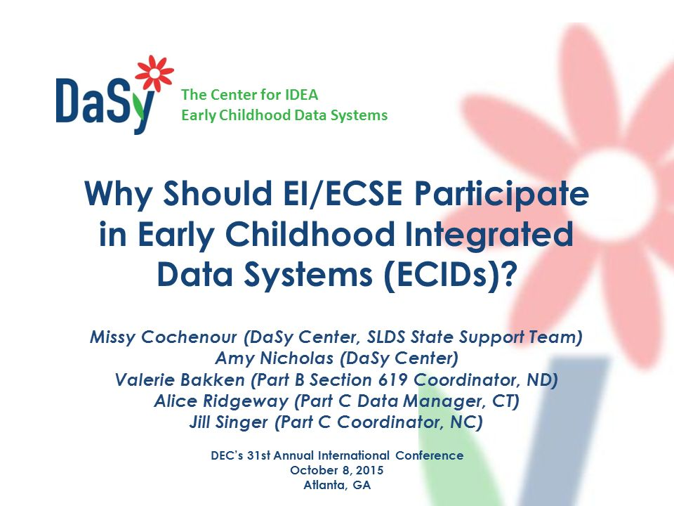 The Center For Idea Early Childhood Data Systems Why Should Eiecse