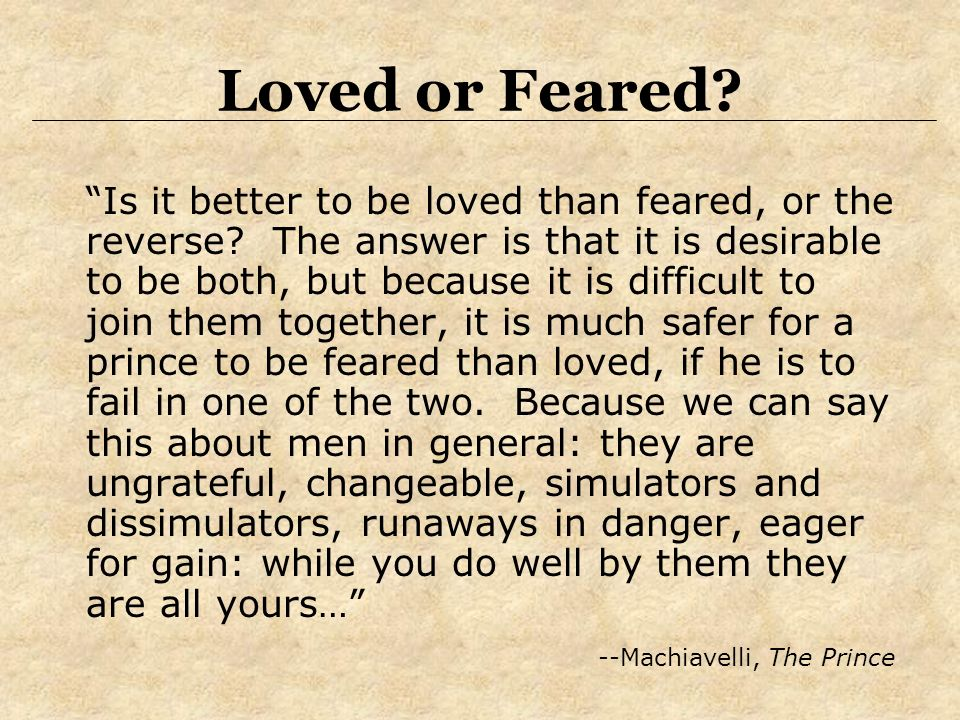 it is better to be feared than loved