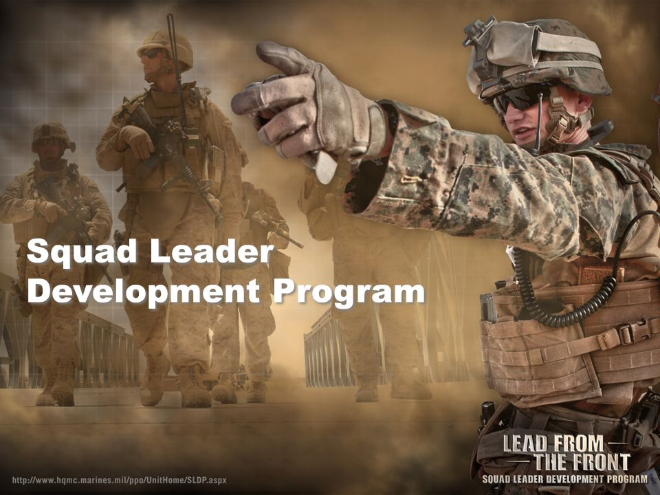 Squad Leader Development Program SLDP ELIGIBILITY PMOS Of