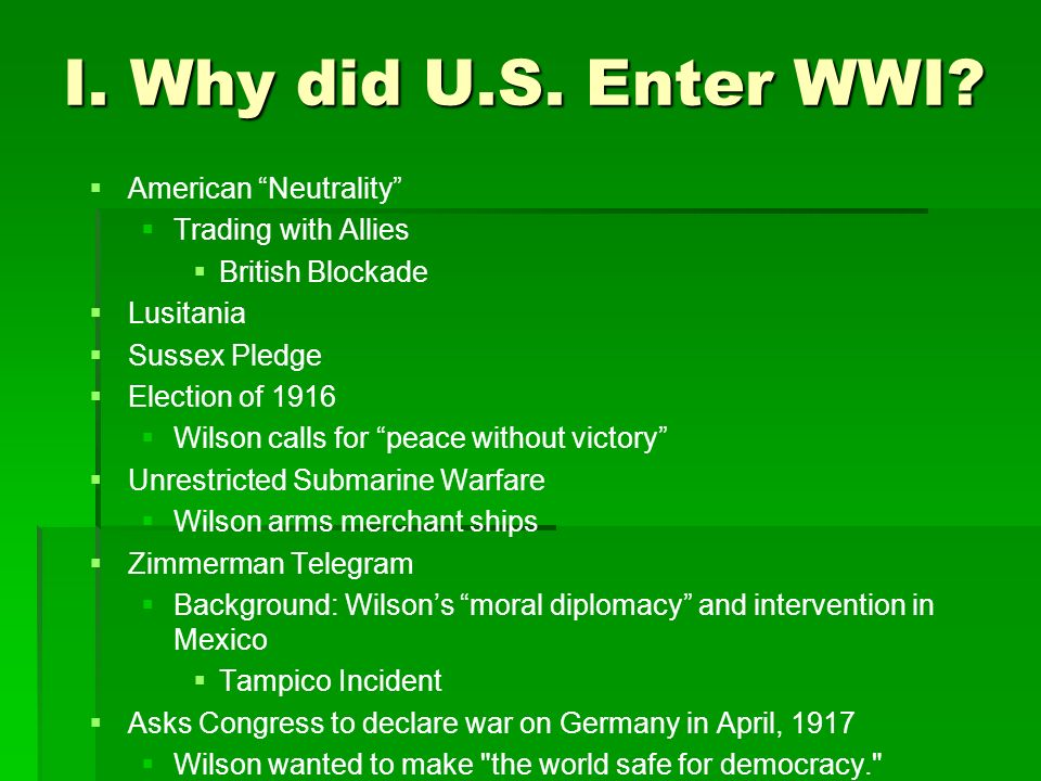 when and why did the us enter ww1