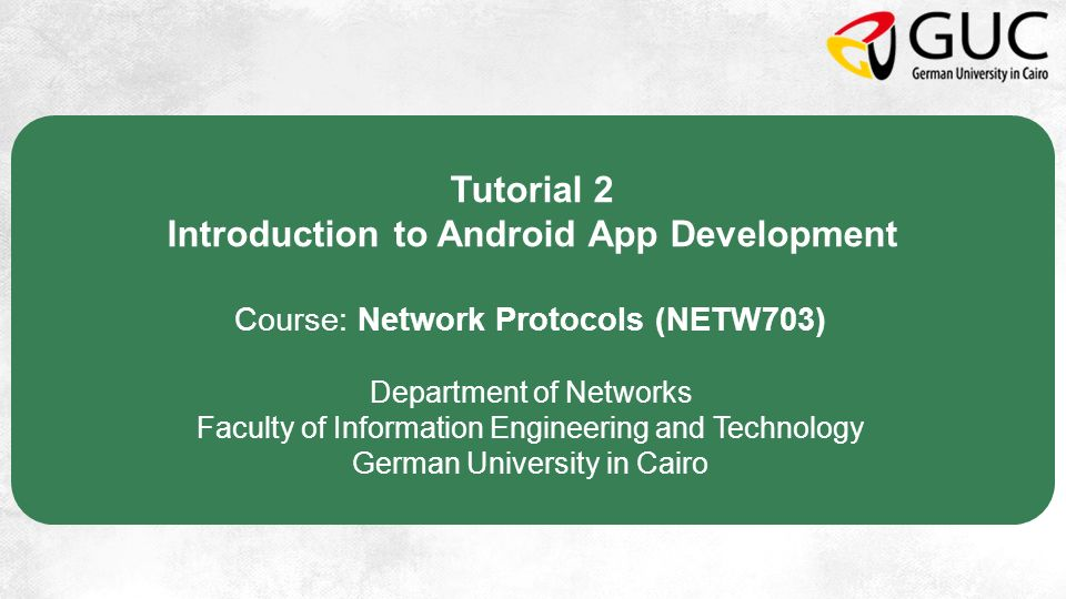 Tutorial 2 Introduction to Android App Development Course: Network