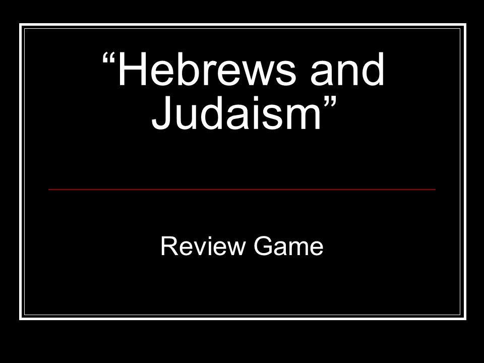 Hebrews And Judaism Review Game Game Board Vocab Text And Holidays