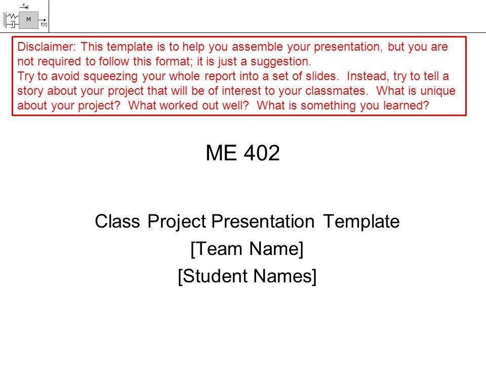 me 402 class project presentation template [team name] [student, Student Presentation Template, Presentation templates